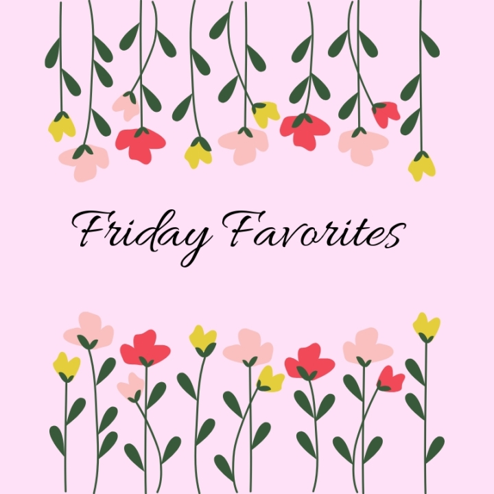 Friday Favorites: Positivity This Week